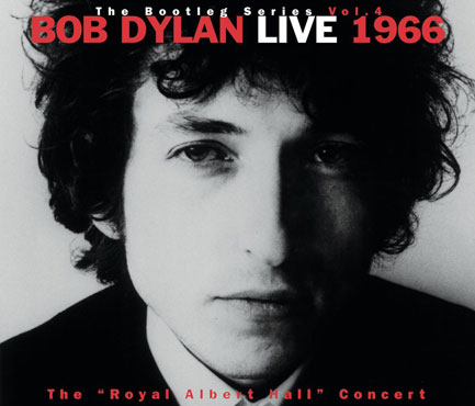"5. The Bootleg Series Vol. 4 Live 1966: The ""Royal Albert Hall"" Concert"
