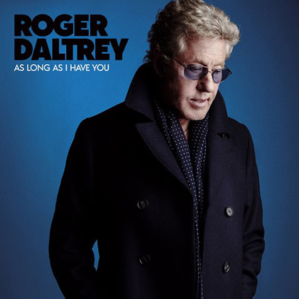 Roger Daltrey's  As Long As I Have You : a heavy soul stew.