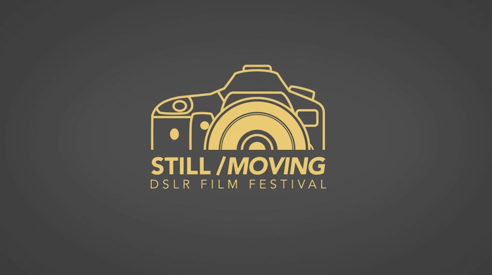 Still Moving DSLR Film Festival | Trailer