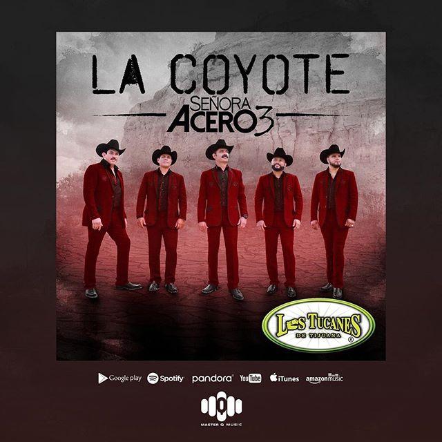 @MasterQMusic Presenta #LaCoyote (Serie de TV #SeñoraAcero3 Soundtrack Version). Ya Disponible En Todas Las Plataformas Digitales: Link en el nuestro perfil.#LosTucanesDeTijuana #LaCoyote #SeñoraAcero3 #MasterQMusic