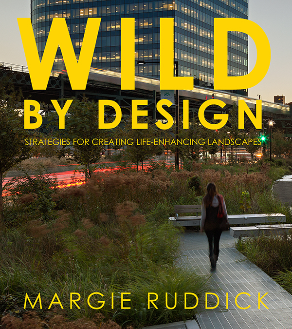 Wild by Design featured in the ASLA's Best Books of 2016