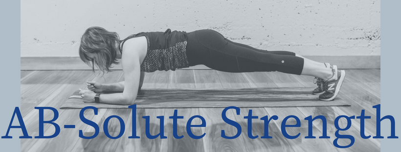 #ABSolute Strength  - 6 essential ab exercises to strengthen your core.