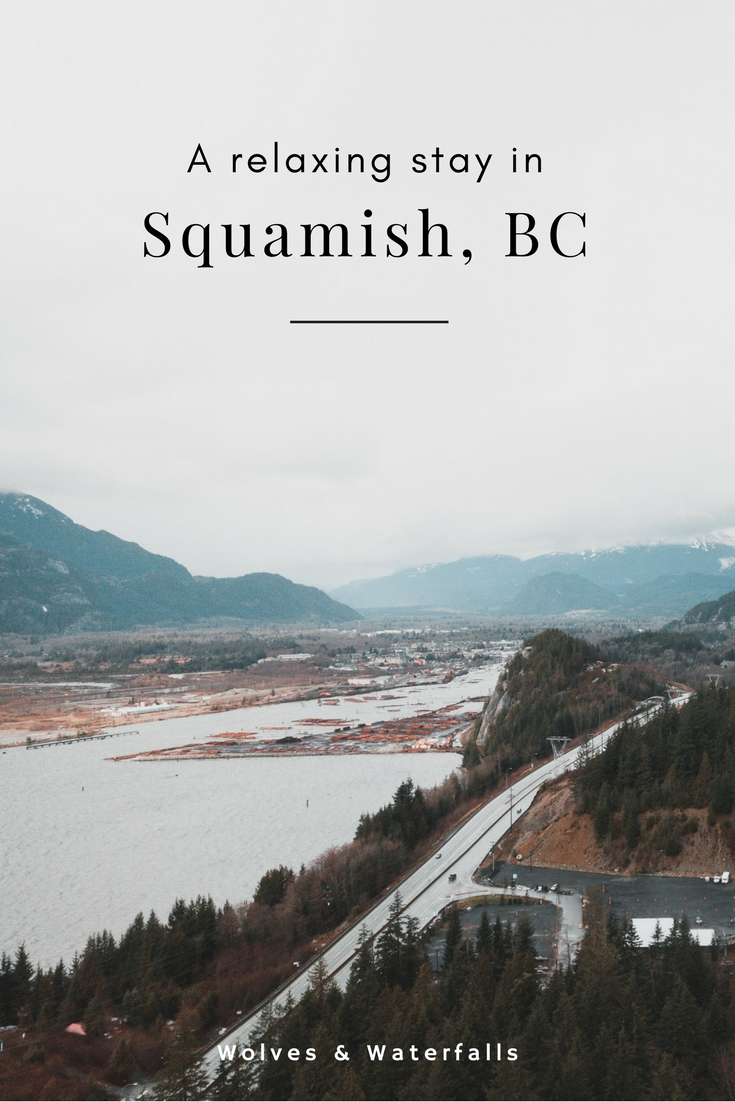 A relaxing stay in Squamish, BC
