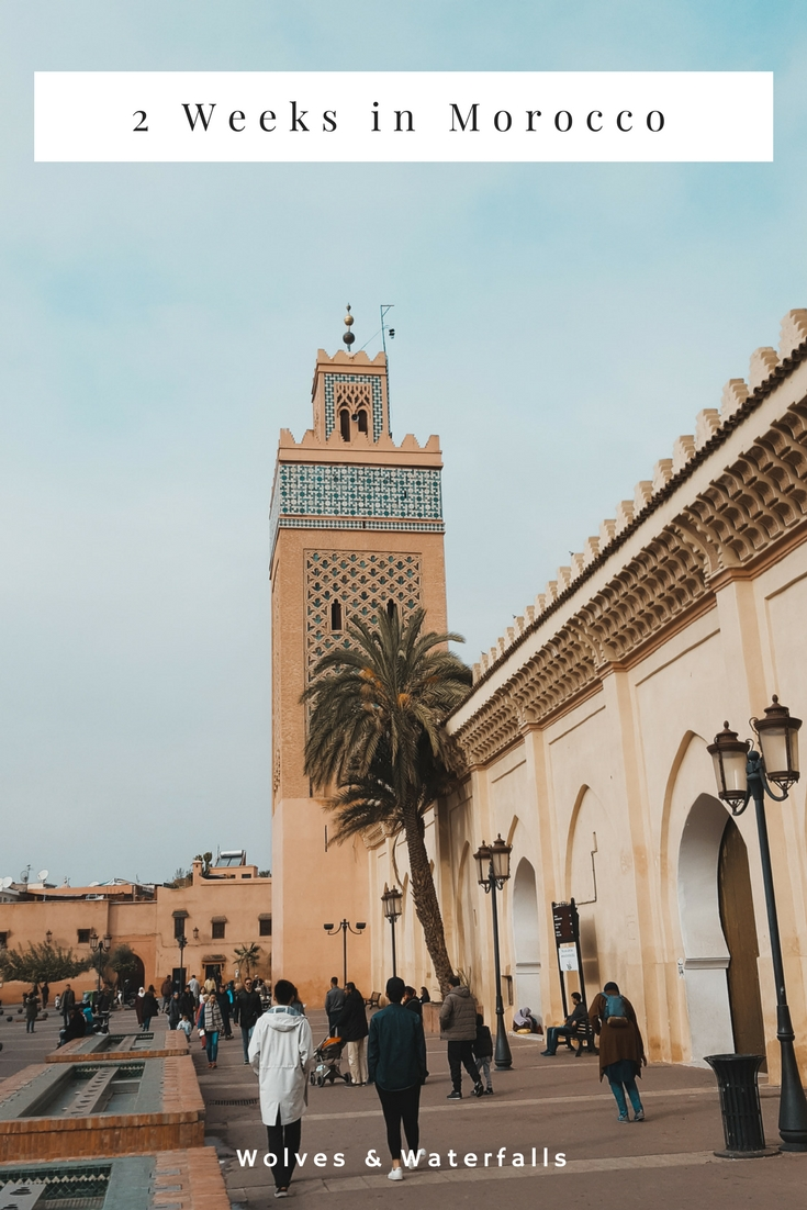 The ultimate 2 week Morocco travel itinerary