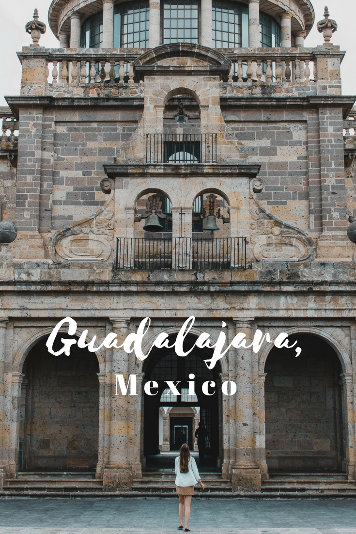 2 Days in Guadalajara, Mexico | Travel Itinerary