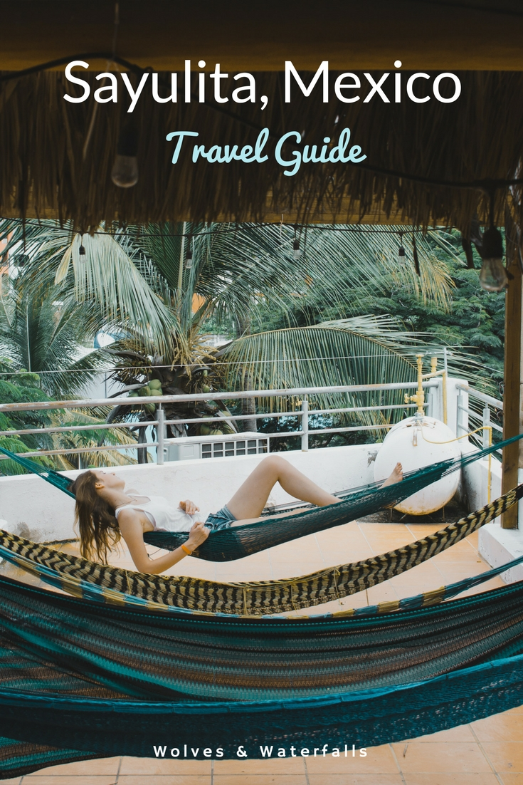The Ultimate Sayulita Travel Guide