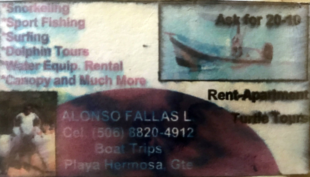 Alonzo's business card (which obviously is as good as destroyed after getting into the ocean with it) for anyone in the are who would love an adventure off the shores of Costa Rica.