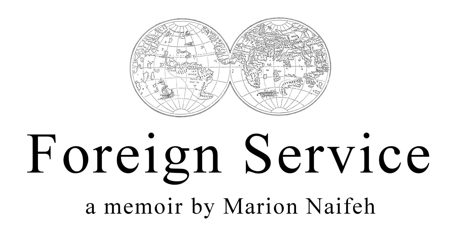 Foreign Service: a memoir by Marion Naifeh