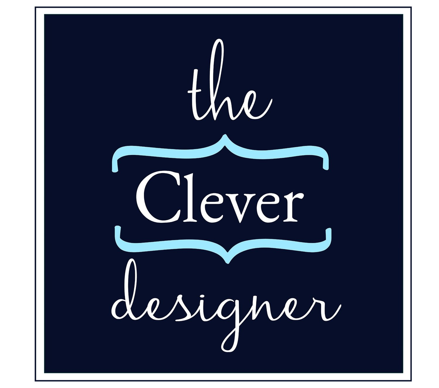 The Clever Designer
