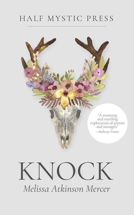 Knock  (Half Mystic Press, March 2018)