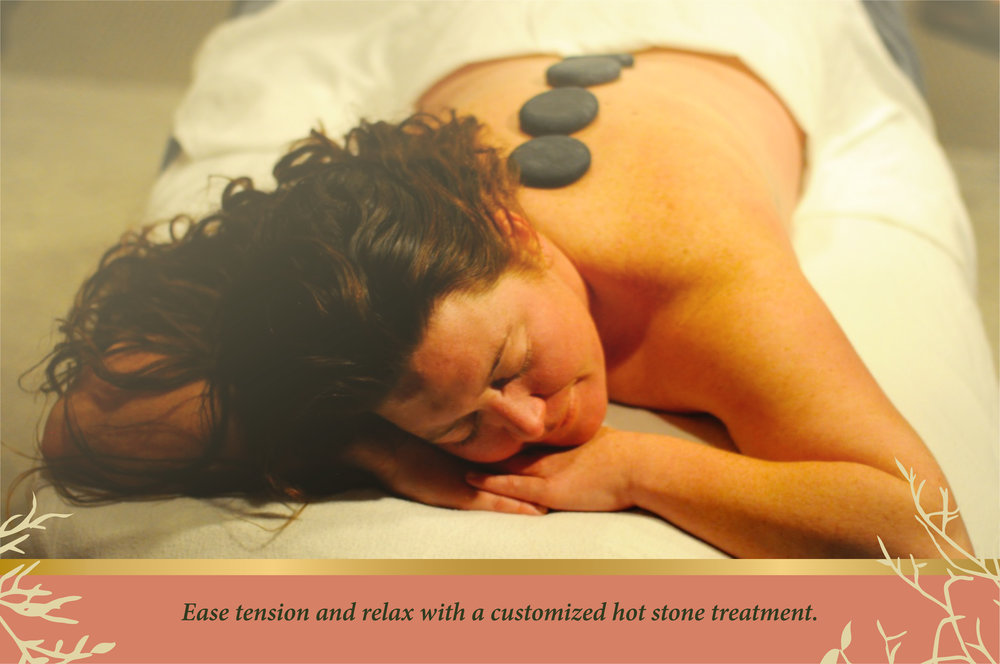 Ease tension and relax with a customized hot stone treatment.