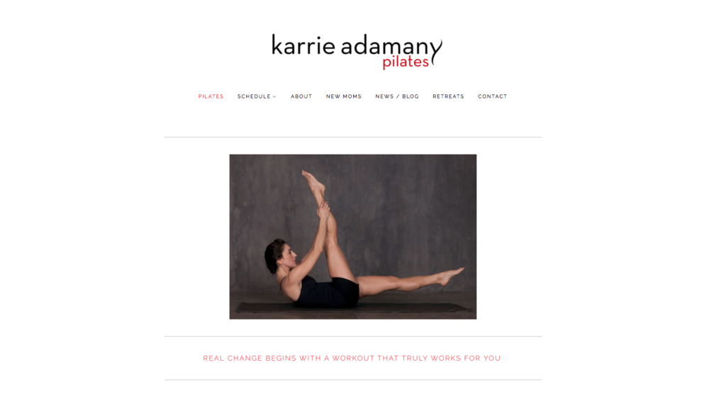 Karrie Adamany Pilates | Brooklyn, NY   Squarespace site for Karrie Adamany, a kick-ass pilates instructor.