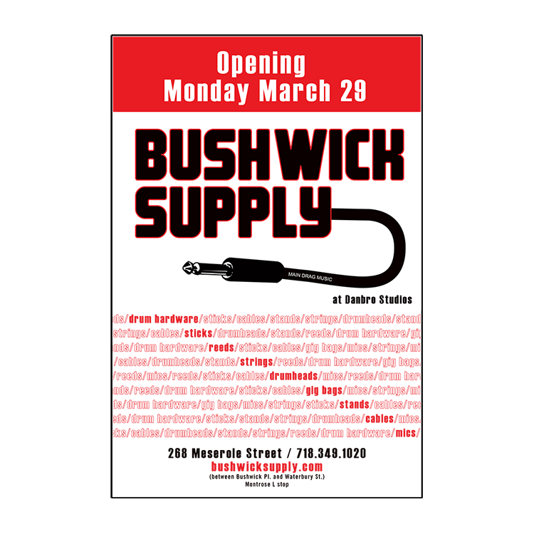 2009: Bushwick Supply | Brooklyn, NY   Promotional card for a music supply store