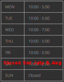 Closed Saturdays                July - Labor Day