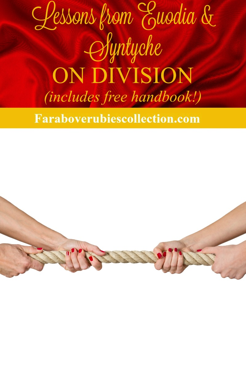 Lessons From Euodia And Syntyche On Division The Far Above Rubies
