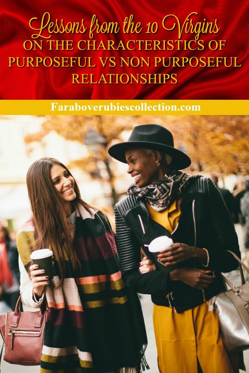 purposeful vs non purposeful relationships.jpg