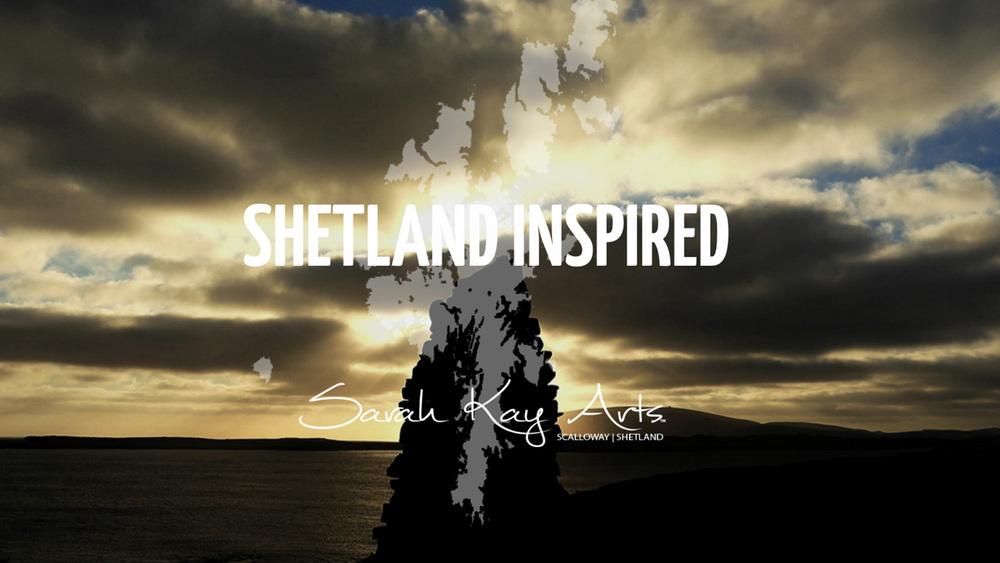 Sarah Kay Arts | Shetland