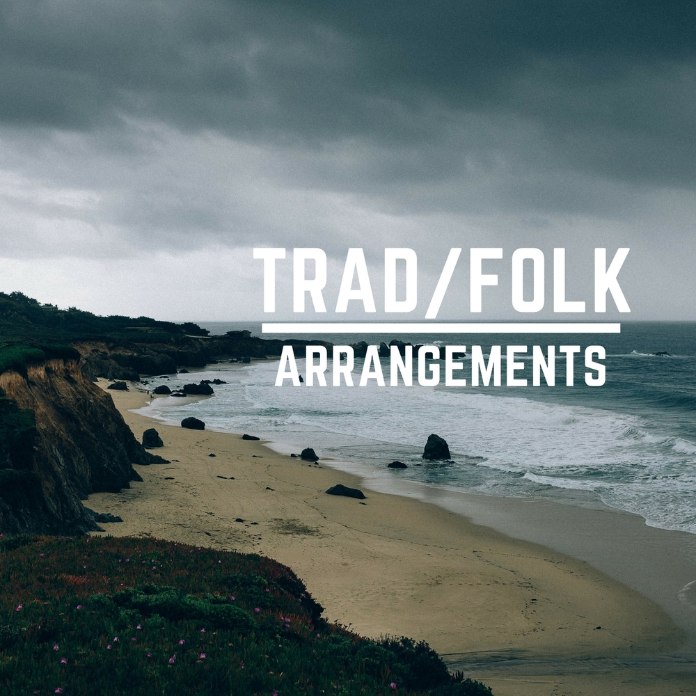 Arrangements (Trad and Folk).jpg