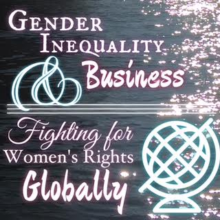 Gender inequality in business can be noticed on a global scale