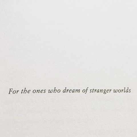 For the ones who dream of stranger worlds. . . . . . #quote #quoteoftheday #believe #wish #strange #inspire #dream