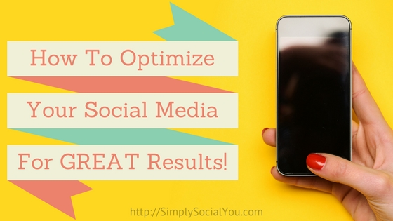 how-to-optimize-social-media-great-results
