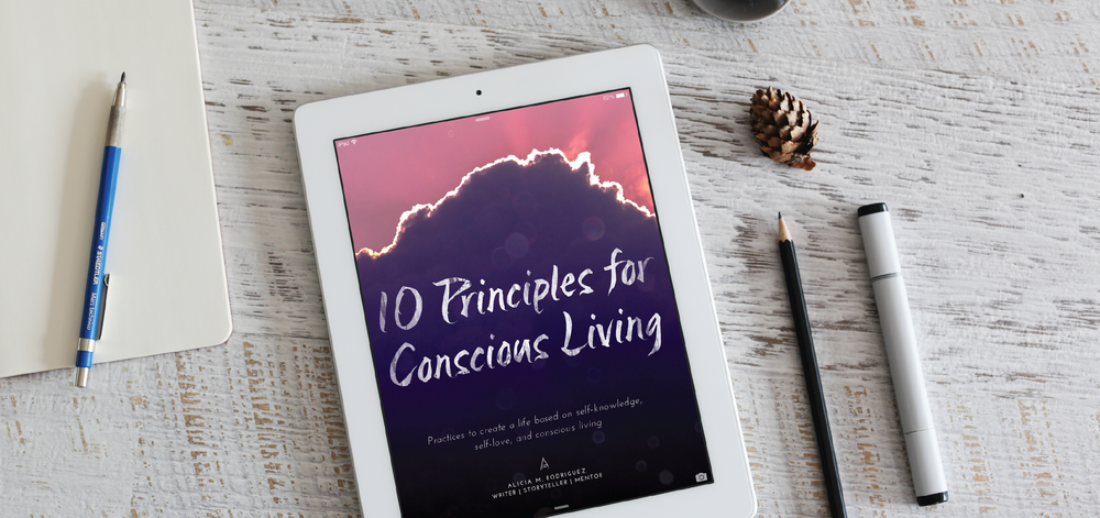 DOWNLOAD YOUR FREE COPY OF 10 PRINCIPLES FOR CONSCIOUS LIVING HERE.