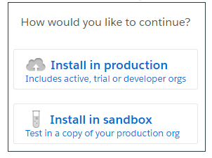 Select either your production or sandbox environment for installation