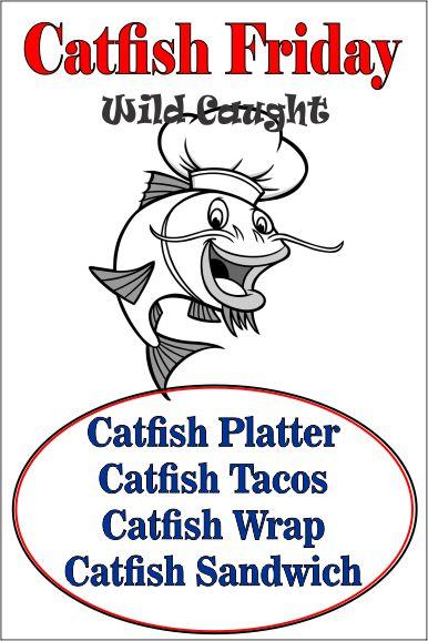 Wild Caught Catfish Fridays!