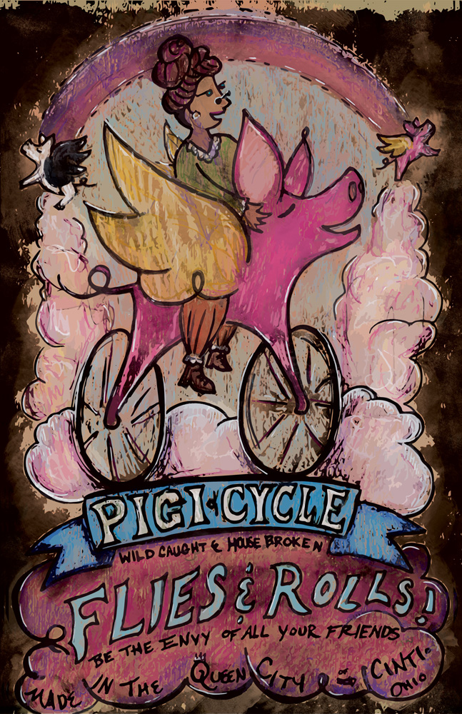 "Pigicycle Advertisement. 11"" x 17"". Crank Up Cincy poster submission for Bike Month 2015."