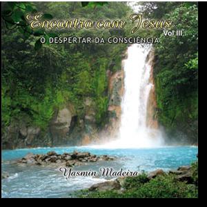 CD - Encontro com Jesus - Vol 3 - Yasmin Madeira