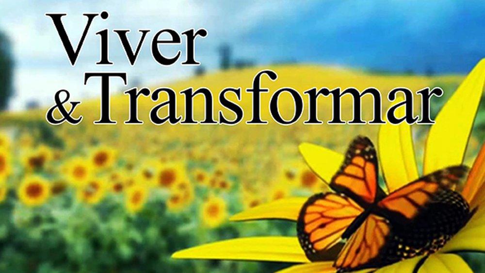 Viver & Transformar