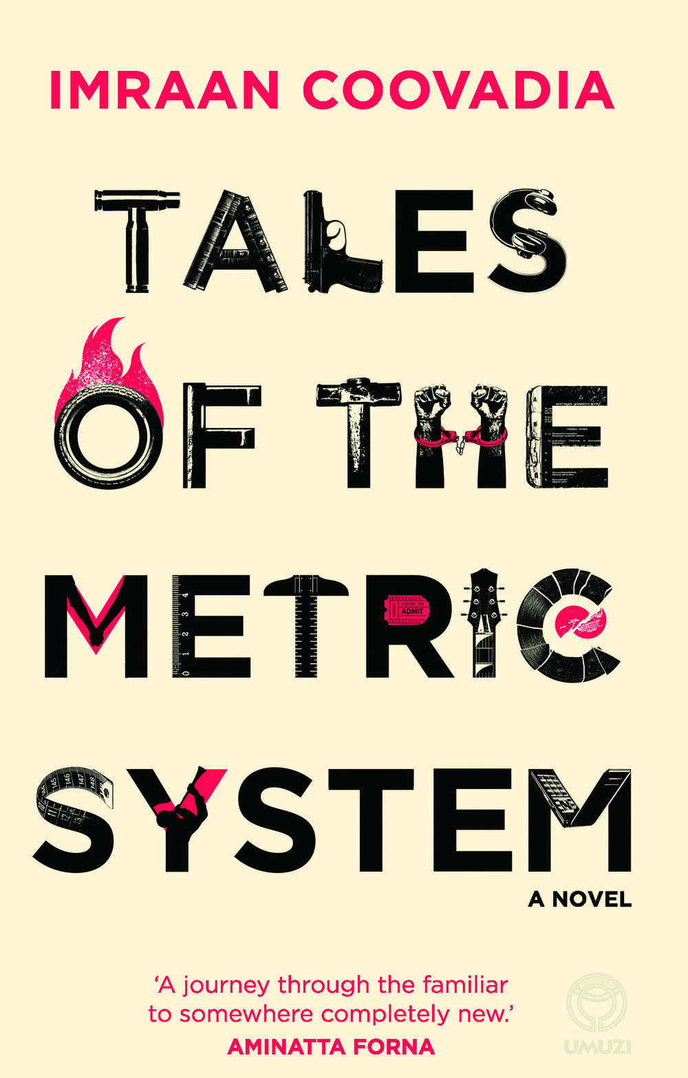 Tales of the Metric System   -  Imraan Coovadia