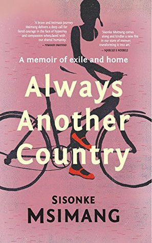 Always Another Country  -  Sisonke Msimang