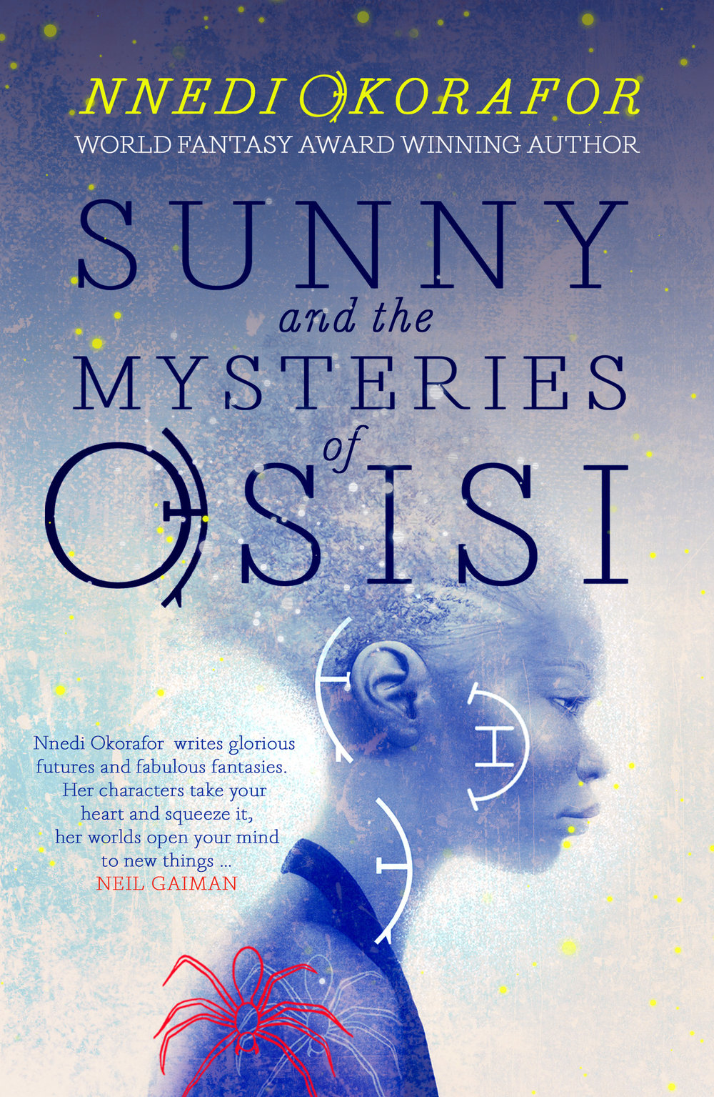 Image: Cassava Republic; Cover Design: Anna Morrison; Illustration: Greg Ruth.