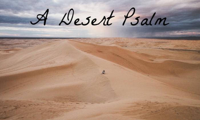 a-desert-psalm-poem