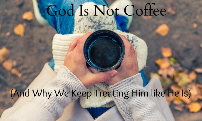 god-is-not-coffee
