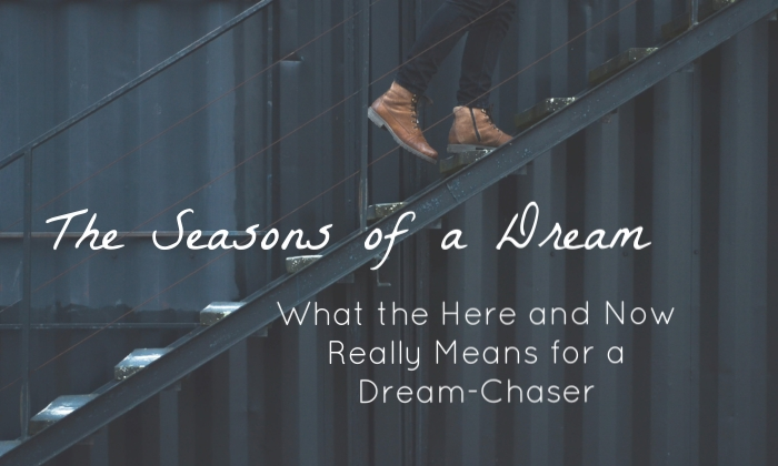 seasons-of-a-dream-here-and-now-dream-chaser