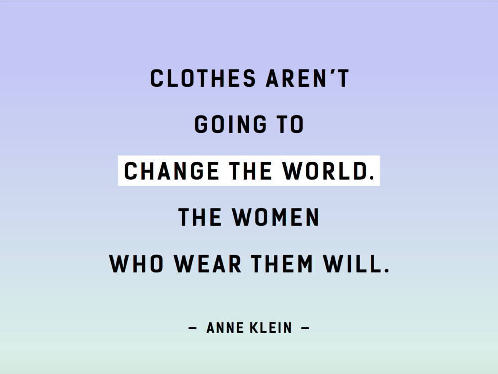 Anne Klein Quote