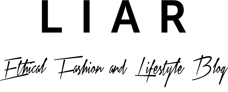 Liar Ethical Fashion Blog