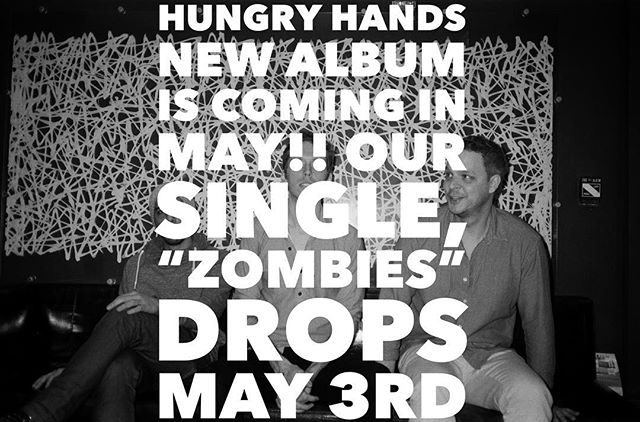 """If you know me well, then you remember my rock band Hungry Hands. Well, I'm excited to announce we'll be releasing new music in May! Our single """"Zombies"""" drops May 3rd on @greatshapesrecords CANT WAIT YOU GUYS!!"""