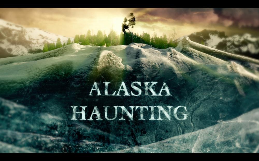 Alaska Haunting<br><br>Destination America<br><i>2015 — 1 Season, 6 episodes</i>