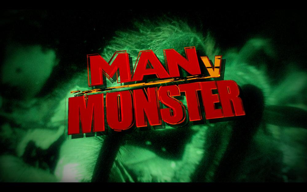 Man v Monster<br><br>Nat Geo WILD<br><i>2011-2012 — 2 Seasons, 9 episodes</i>