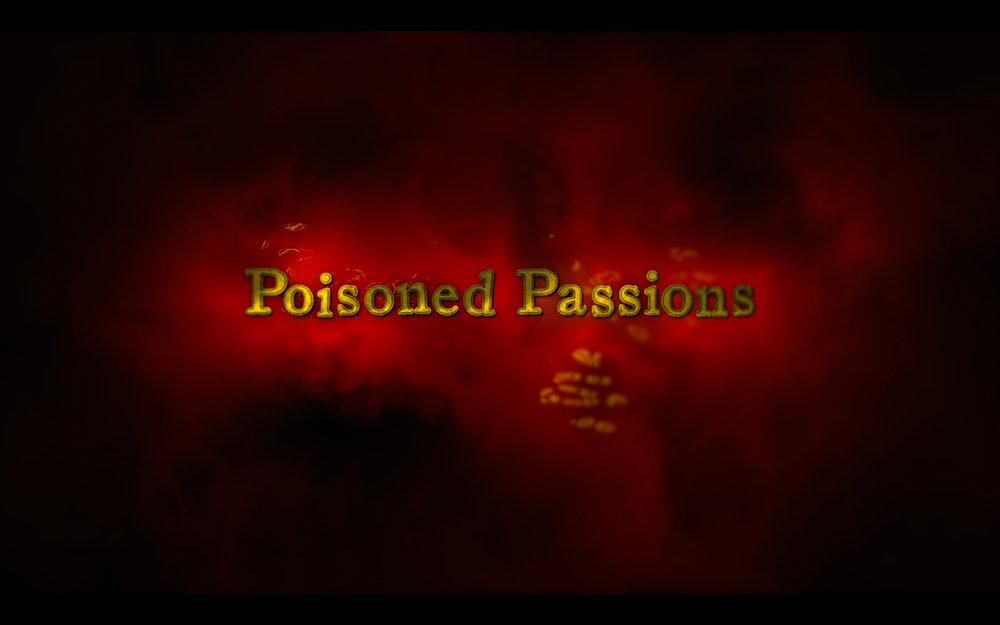 Poisoned Passions<br><br>Investigation Discovery<br><i>2013 — 1 Season, 6 episodes</i>