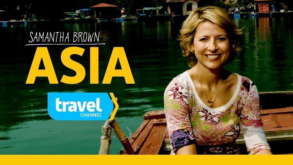 Samantha Brown's Asia<br><br>Travel Channel<br><i>2010 — 1 Season, 8 episodes</i>