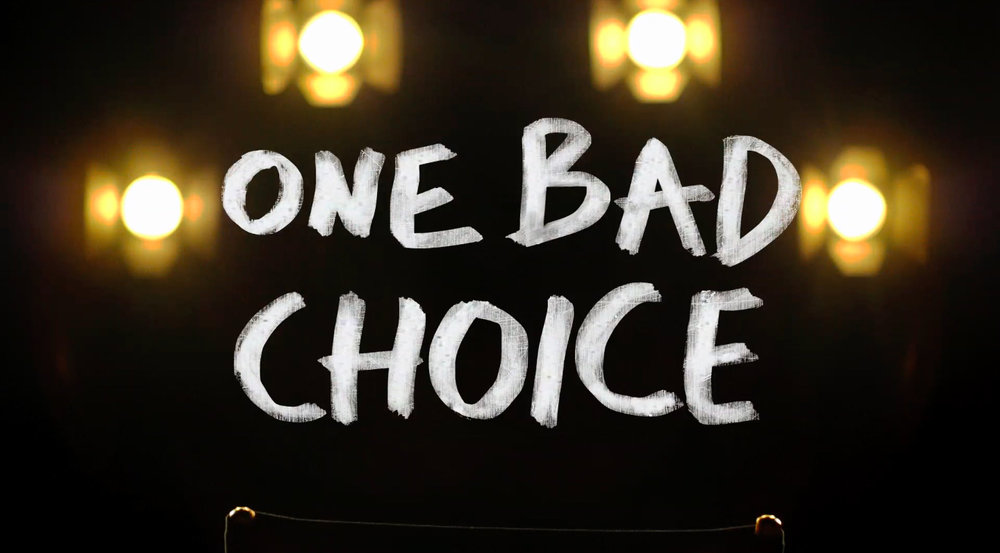 One Bad Choice<br><br>MTV Network<br><i>2015 — 1 Season, 10 episodes<br>Produced in association with Jax Media</i>