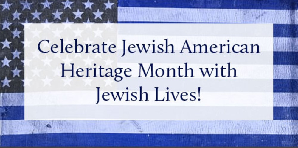 JEwish American Hertiage Month Header (002).JPG