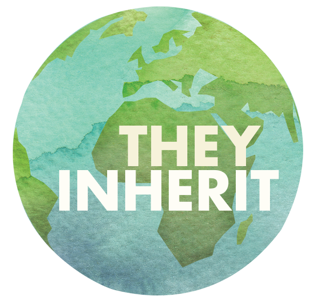They Inherit