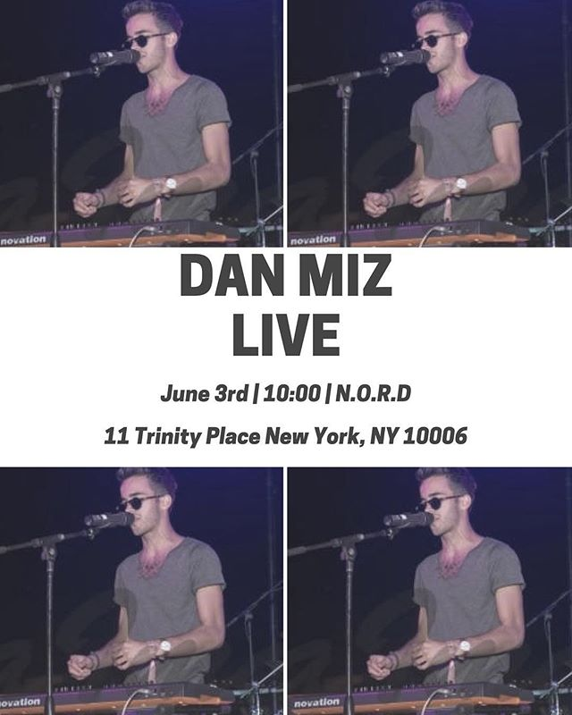 Performing tomorrow night at N.O.R.D (11 Trinity Pl New York, NY 10006). Excited to see you all there! #DMusic