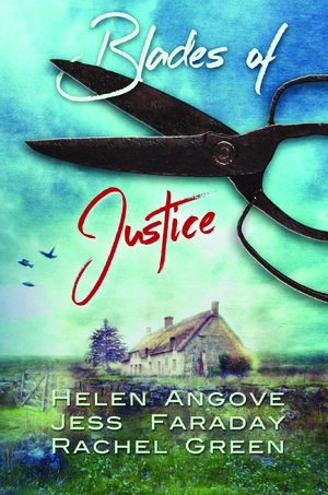 Blades of justice by jess faraday helen angove and rachel green blades of justice by jess faraday helen angove and rachel green fandeluxe PDF