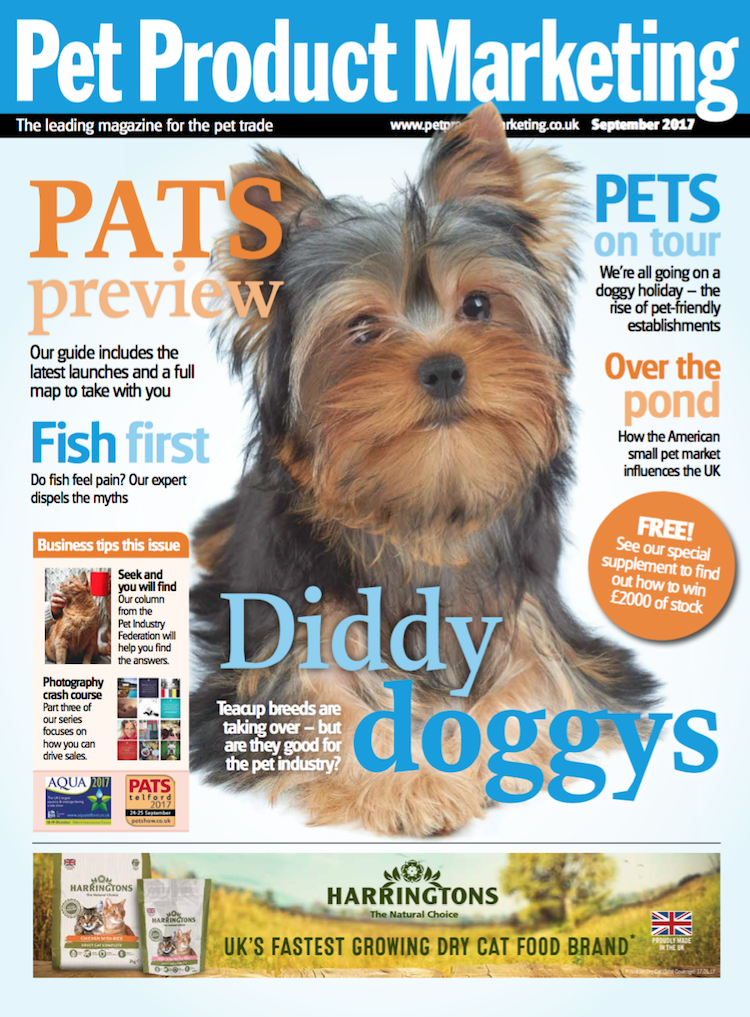 INSIDE THIS ISSUE Fish first – do fish feel pain? Our expert discovers more Storm in a teacup? – why diddy dogs might face health risks Doggy holidays – exploring the rise of pet-friendly establishments